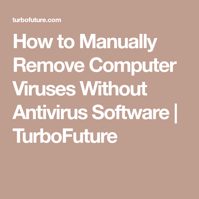 how to remove virus from laptop manually